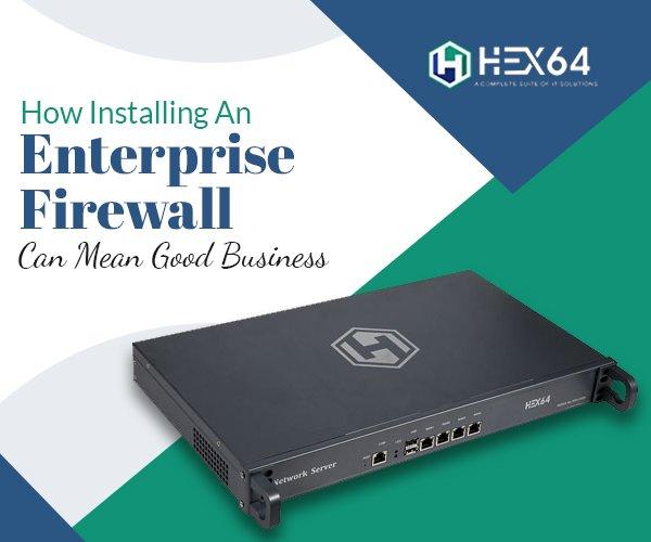 Enterprise Firewall
